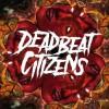 Profile picture of Deadbeat Citizens